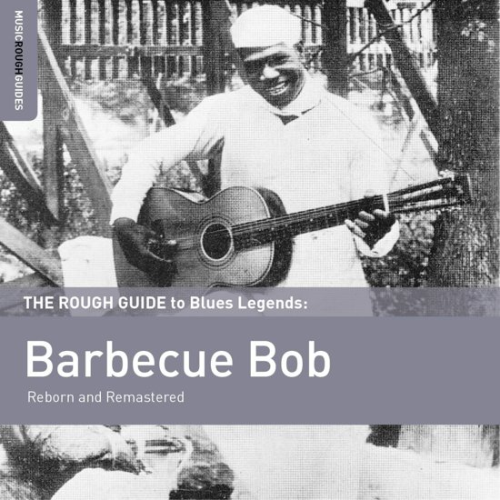 Reborn And Remastered. Rough Guide To Blues Legend