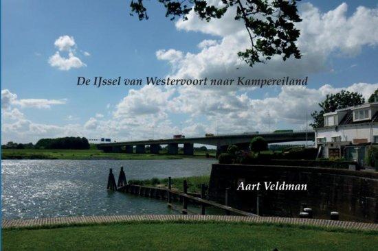 De IJssel van Westervoort naar Kampereiland