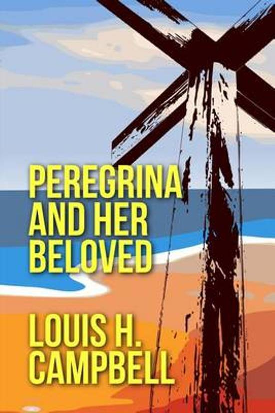 Peregrina and Her Beloved