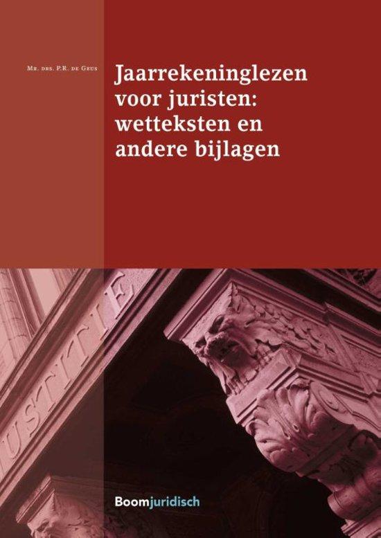 Boek cover Boom Juridische studieboeken - Jaarrekeninglezen voor juristen van Peter de Geus (Paperback)