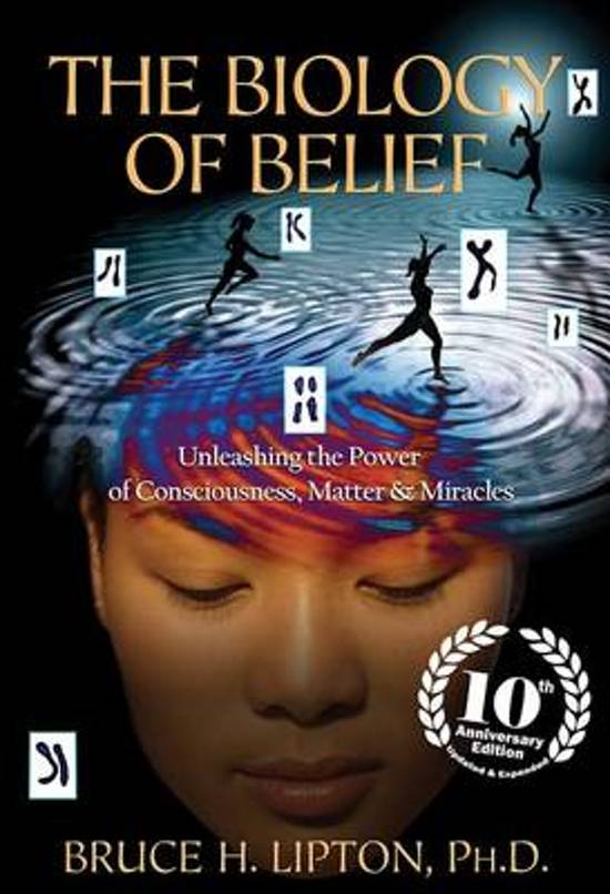 Boek cover BIOLOGY OF BELIEF 10TH ANN van Bruce H Lipton (Paperback)
