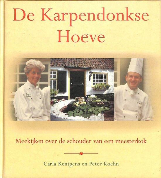 Boek cover De Karpendonkse Hoeve van Carla Kentgens (Hardcover)