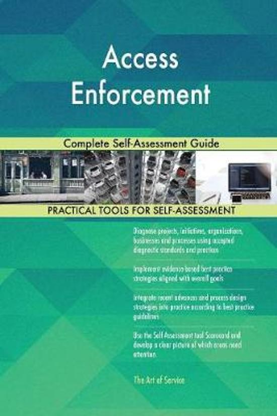 Access Enforcement Complete Self-Assessment Guide