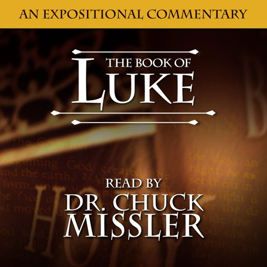 Book of Luke: An Expositional Commentary