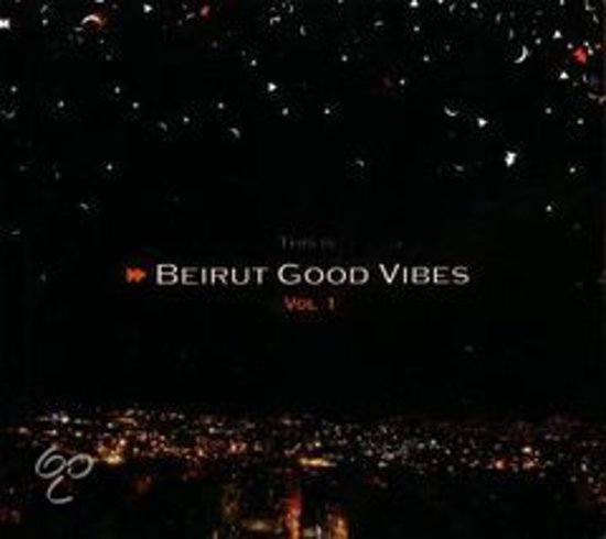 Beirut Good Vibes