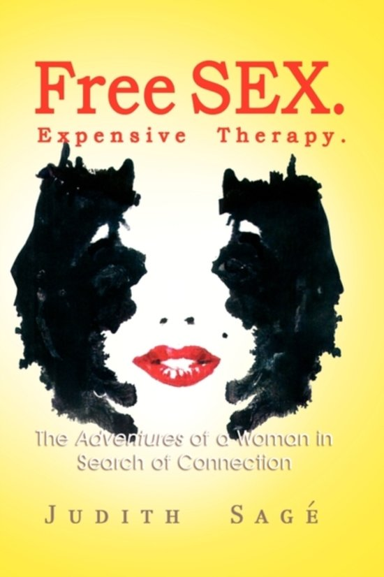 Free Sex. Expensive Therapy.