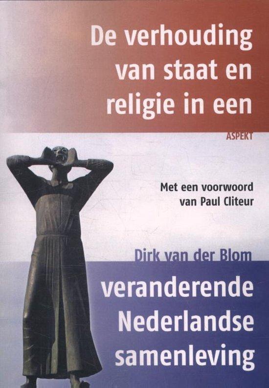 De verhouding van staat en religie in een veranderende Nederlandse samenleving