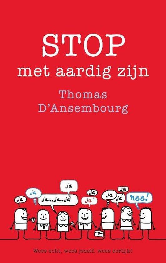 Boek cover Stop met aardig zijn van Thomas d Ansembourg (Paperback)