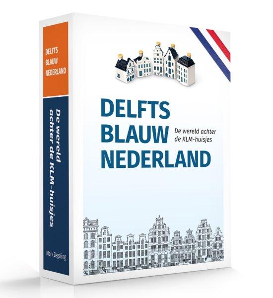 Boek cover Delfts Blauw Nederland van Mark Zegeling (Paperback)