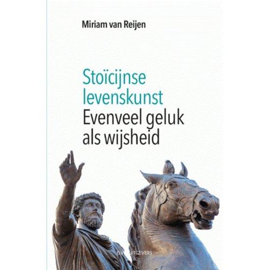 Boek cover Stoïcijnse levenskunst van Miriam van Reijen