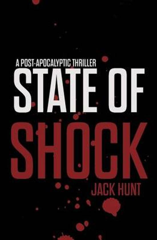 State of Shock - A Post-Apocalyptic Survival Thriller