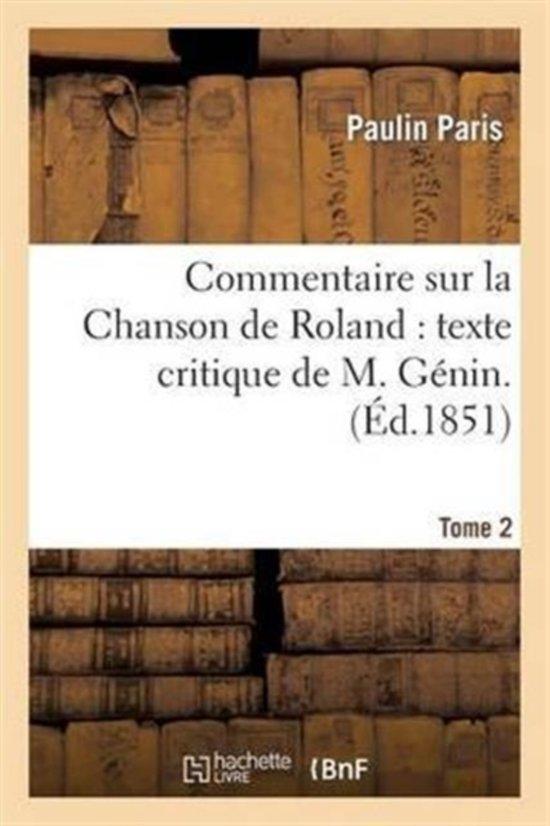 Boek cover Commentaire Sur La Chanson de Roland van Paris P (Paperback)