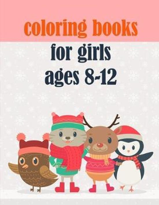 coloring books for girls ages 8-12: Easy and Funny Animal Images