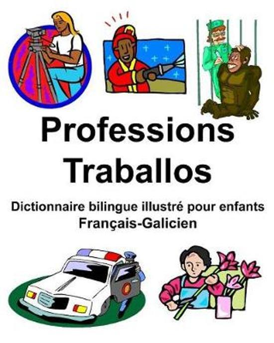 Fran ais-Galicien Professions/Traballos Dictionnaire Bilingue Illustr Pour Enfants
