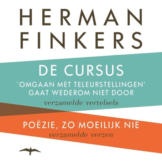 Boek cover De cursus omgaan met teleurstellingen gaat wederom niet door - Poëzie, zo moeilijk nie van Herman Finkers (Onbekend)