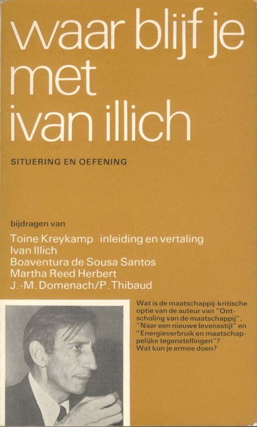 Waar blijf je met Ivan Illich - none |