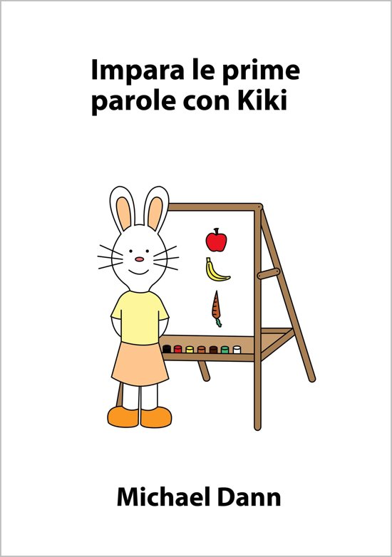 Bolcom Impara Le Prime Parole Con Kiki Ebook Michael Dann