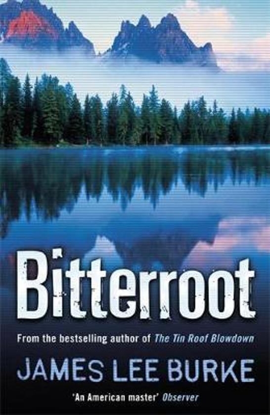 Bol Bitterroot James Lee Burke 9780752847962 Boeken