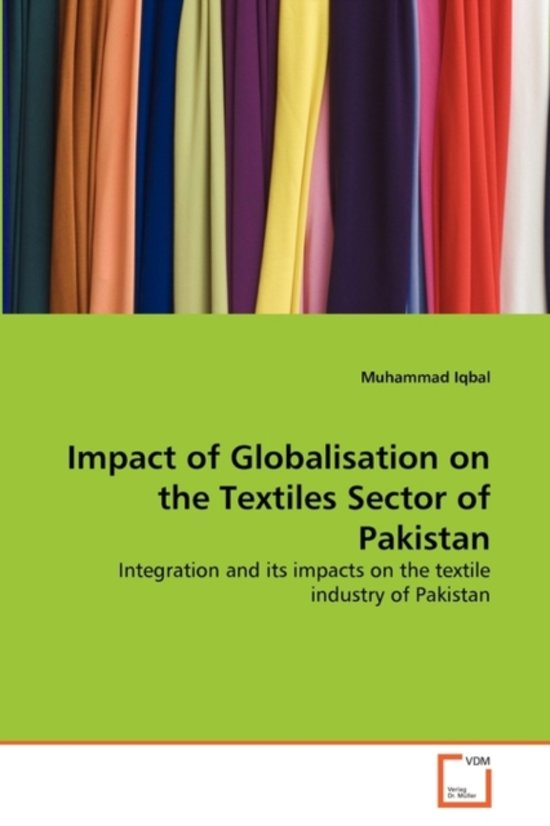 performance of textile sector of pakistan Pakistan's textile and clothing sector has been improving prices internationally the performance of textile textile sector is a major source of foreign exchange.