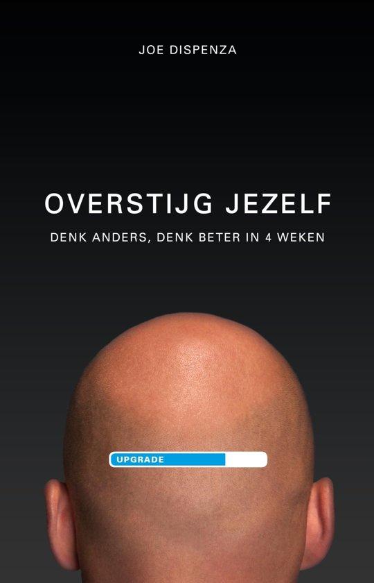 Boek cover Overstijg jezelf van Joe Dispenza (Onbekend)