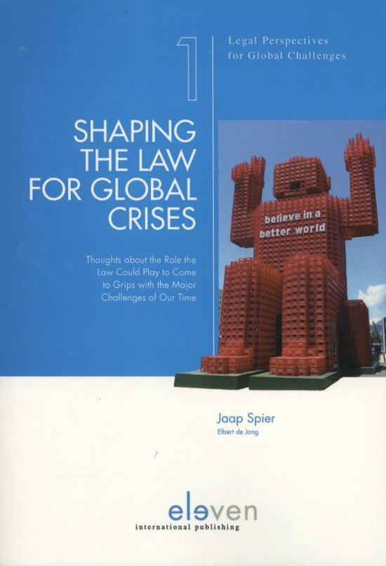 Boek cover Shaping the law for global crises van Jaap Spier (Paperback)