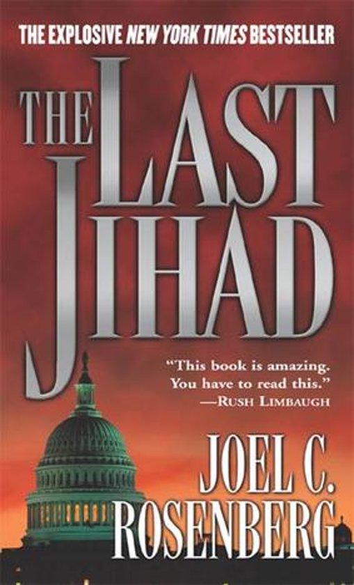 joel-c-rosenberg-the-last-jihad