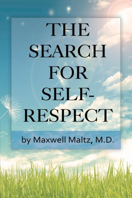 Boek cover The Search for Self-Respect van Maxwell Maltz (Paperback)