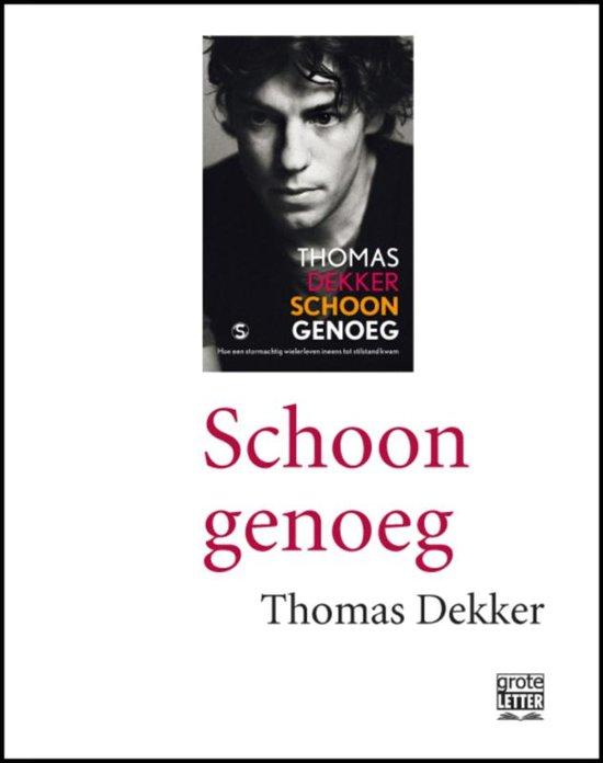Boek cover Schoon genoeg - grote letter van Thomas Dekker (Paperback)