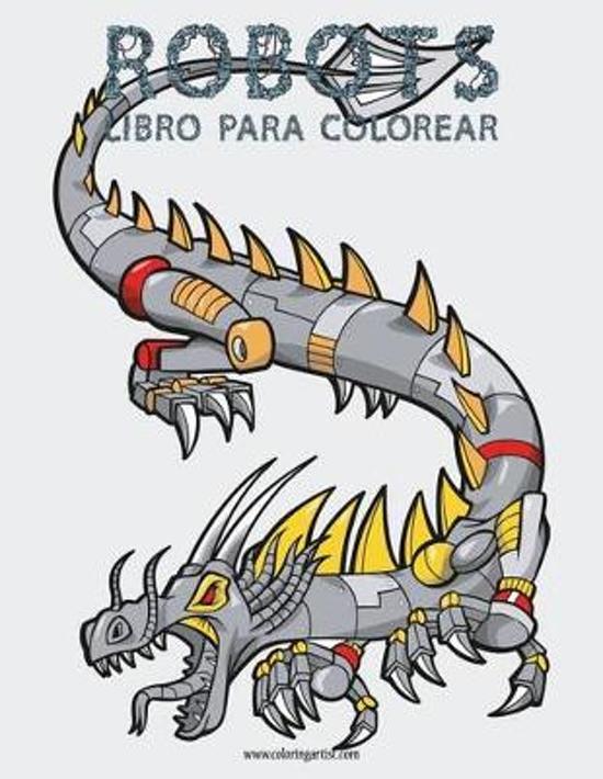 bol.com | Robots Libro Para Colorear 1, Nick Snels | 9781532750717 ...