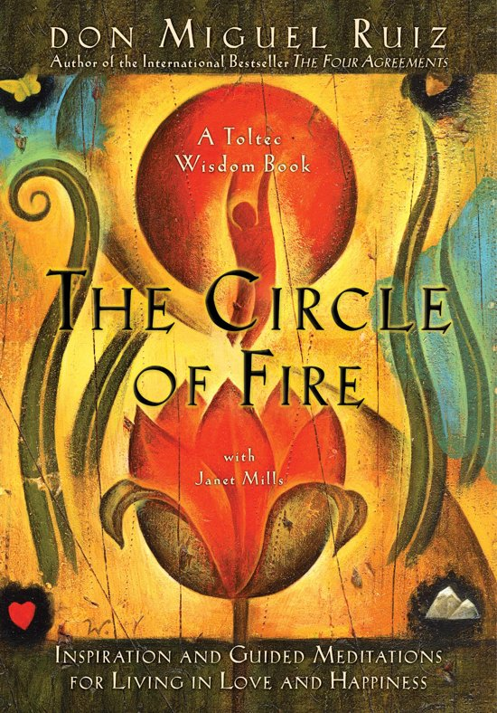 Bolcom The Circle Of Fire Inspiration And Guided Meditations For