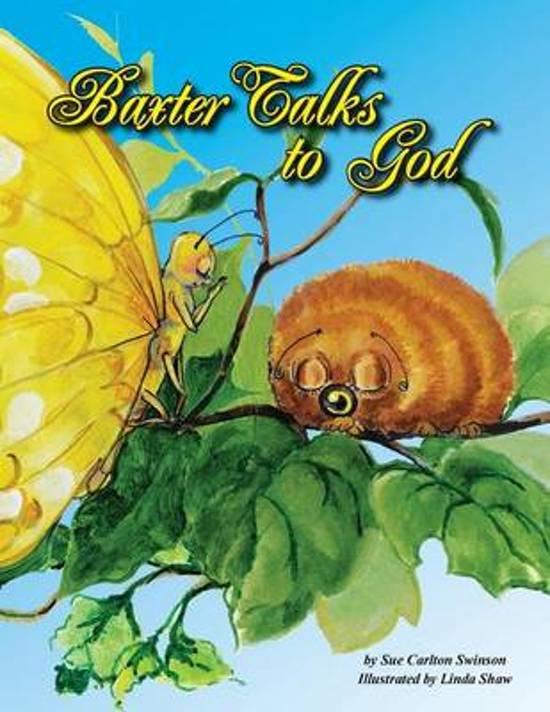 Baxter Talks to God