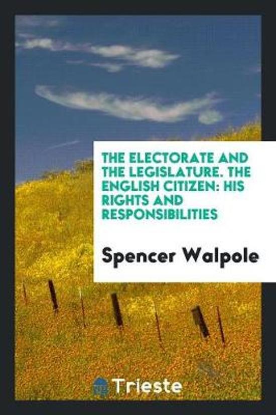 The Electorate and the Legislature; The English Citizen