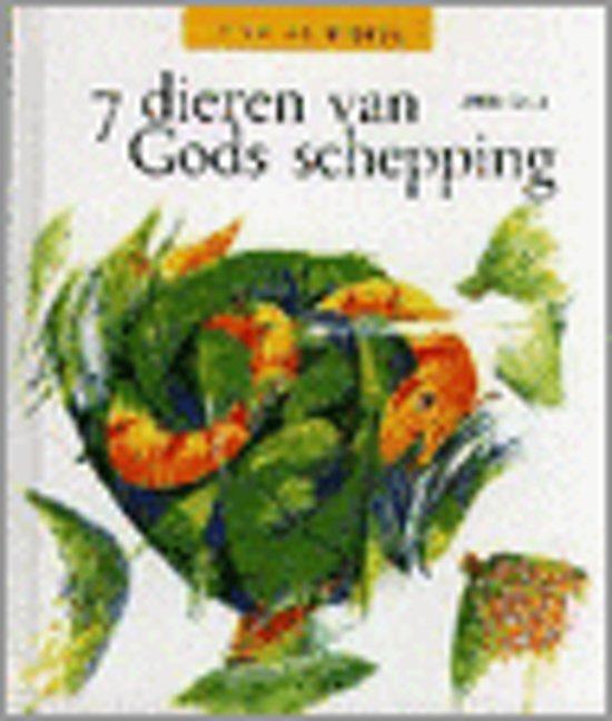7 dieren van Gods schepping - Riet Vanloo pdf epub