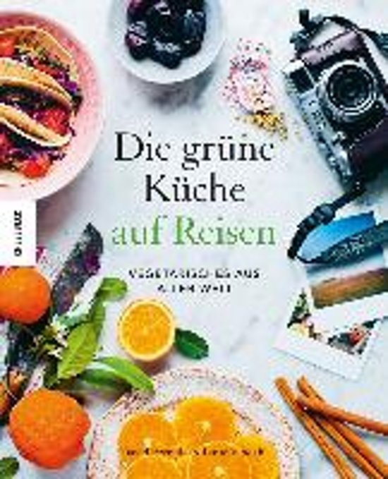 Boek cover Die Grüne Küche auf Reisen van David Frenkiel (Hardcover)