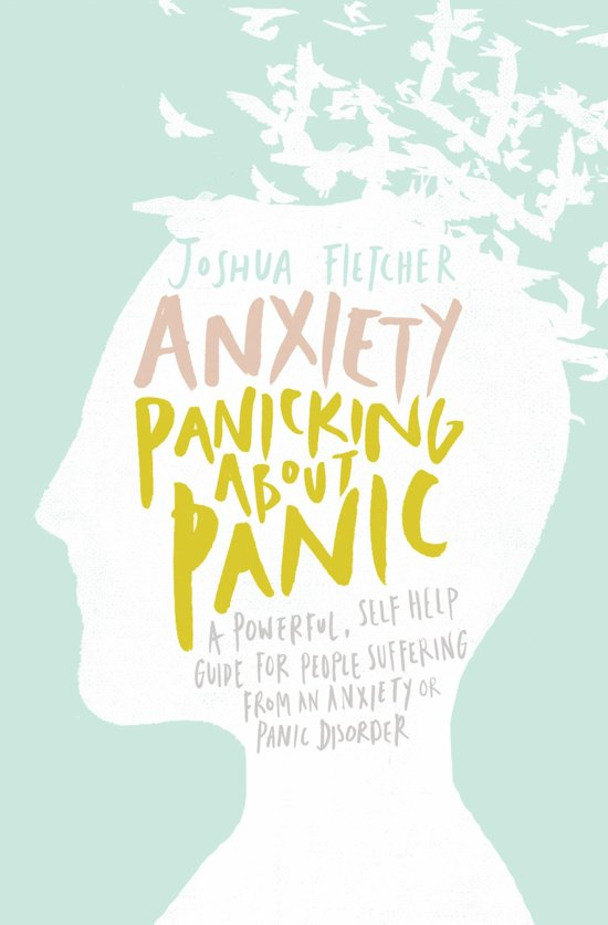 Anxiety: Panicking about Panic