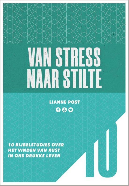 10-serie - Van stress naar stilte