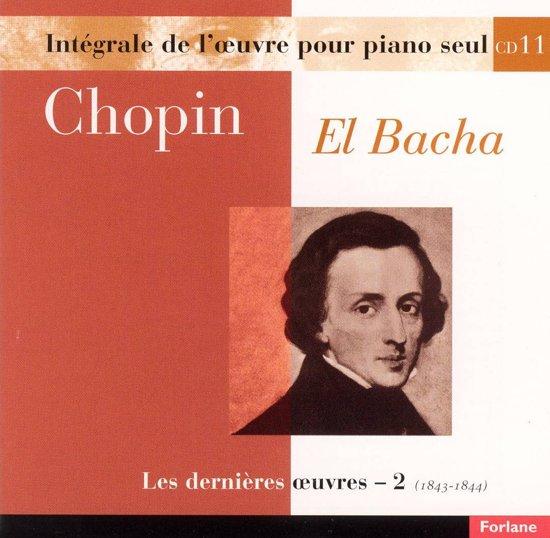 Chopin: Les dernieres oeuvres, Vol. 2
