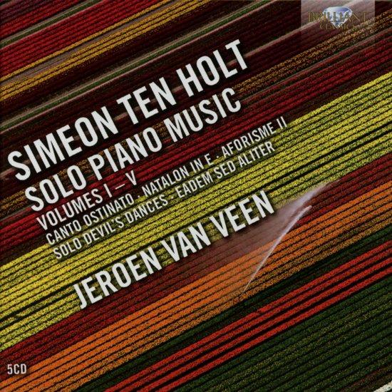 Ten Holt: Solo Piano Music Vol. 1-5