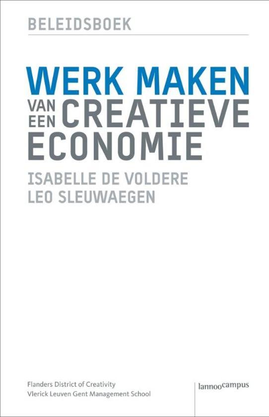 Werk Maken Van Een Creatieve Economie