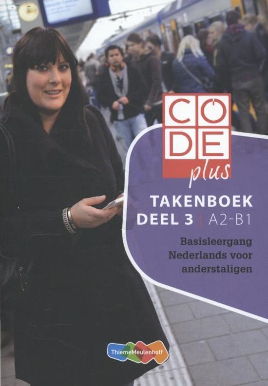 Code plus / Deel 3 A2-B1 / deel Takenboek