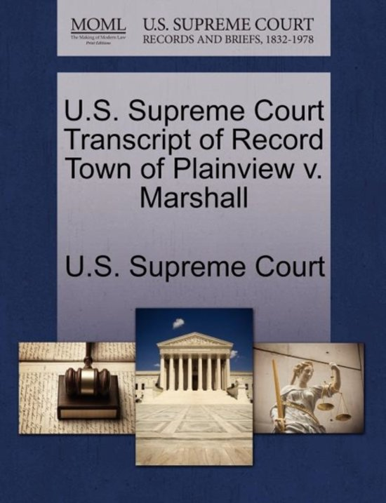 U.S. Supreme Court Transcript of Record Town of Plainview V. Marshall