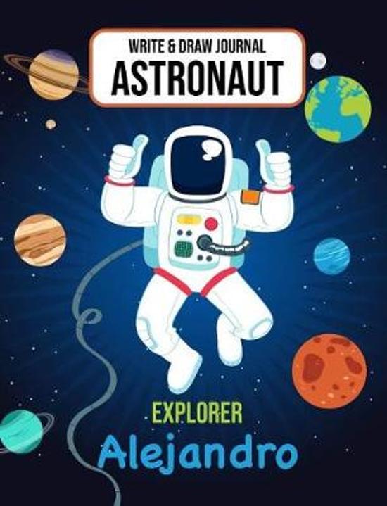 Write & Draw Journal Astronaut Explorer Alejandro