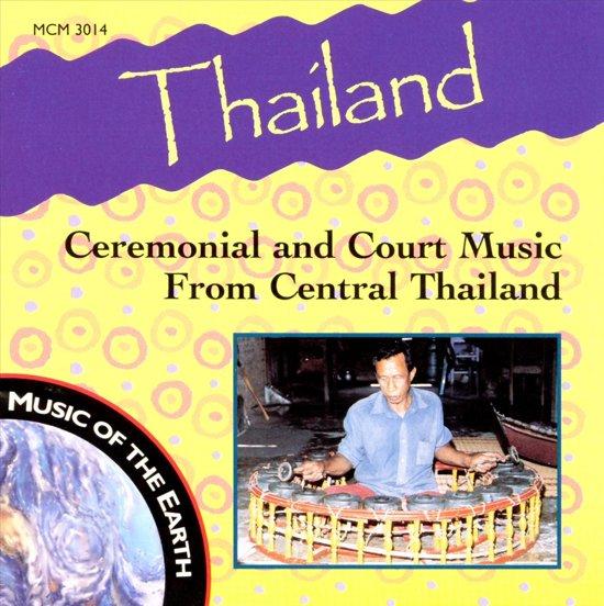 Thailand: Ceremonial & Court Music...