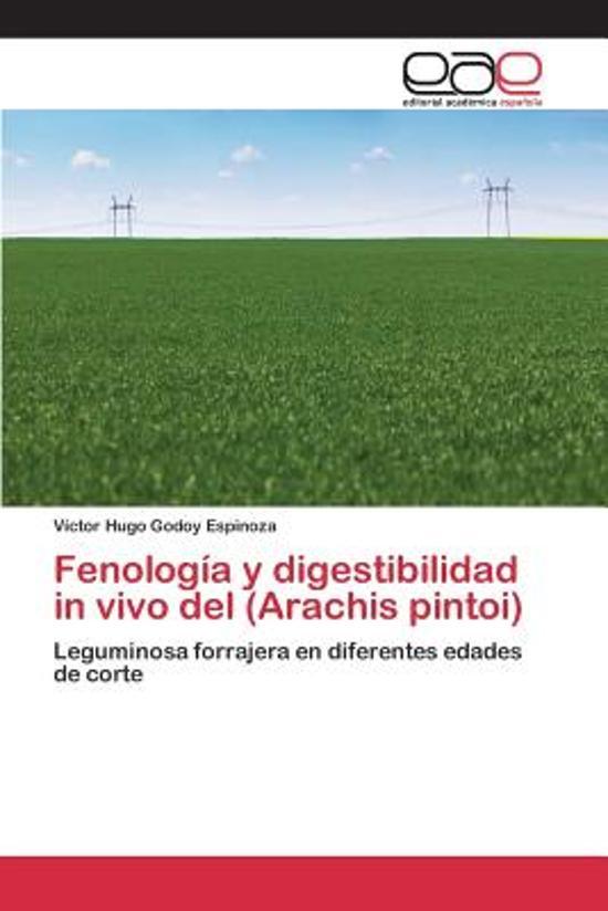 Fenologia y Digestibilidad in Vivo del (Arachis Pintoi)