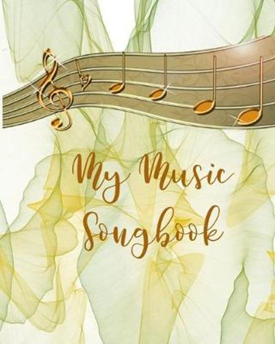 My Music Songbook: Musician Composer's Songwriting Notebook Journal For Writing Songs & Music Composing Pages With Space For Title Of Son