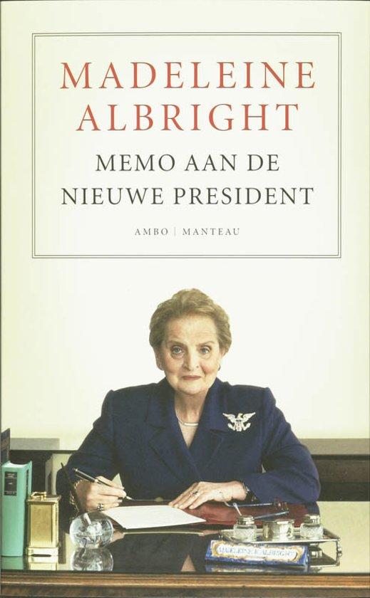 Boek cover Memo aan de nieuwe president van Madeleine Albright (Paperback)
