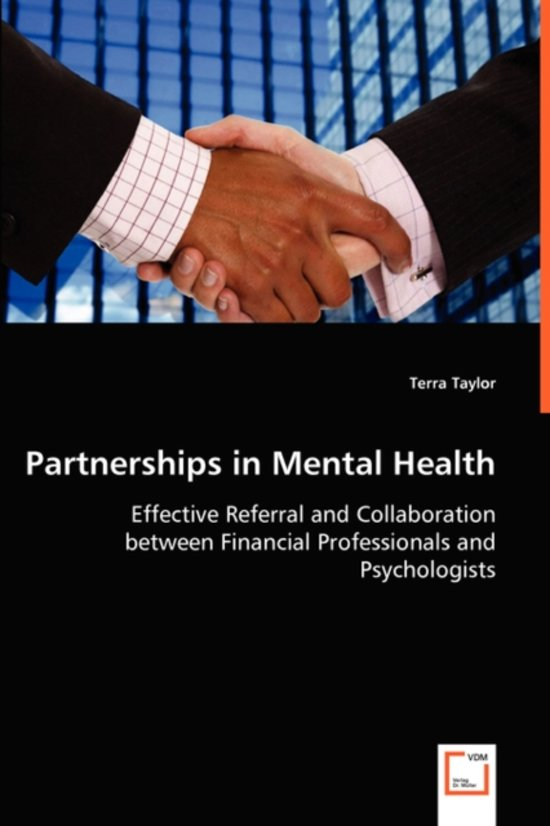 Partnerships in Mental Health - Effective Referral and Collaboration Between Financial Professionals and Psychologists