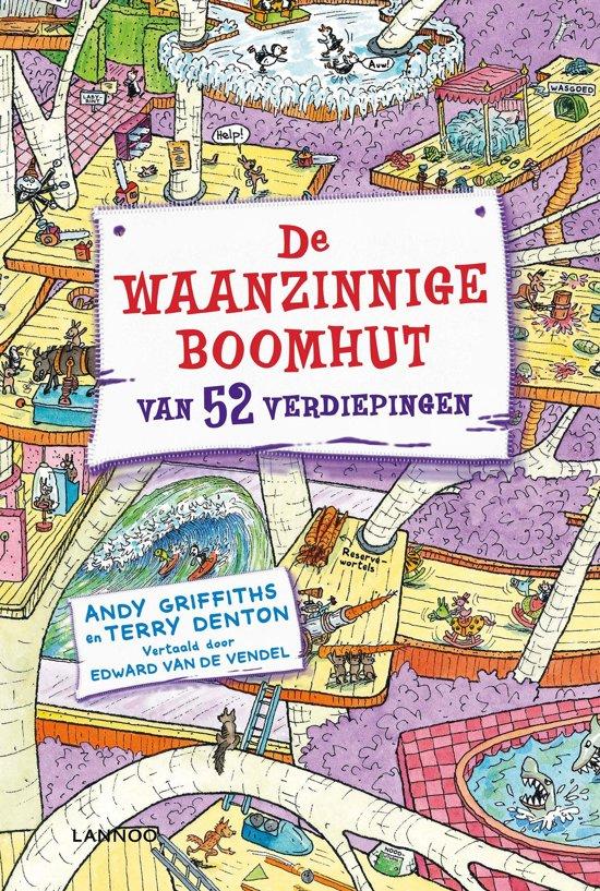 Boek cover De waanzinnige boomhut 4 - De waanzinnige boomhut van 52 verdiepingen van Andy Griffiths (Onbekend)