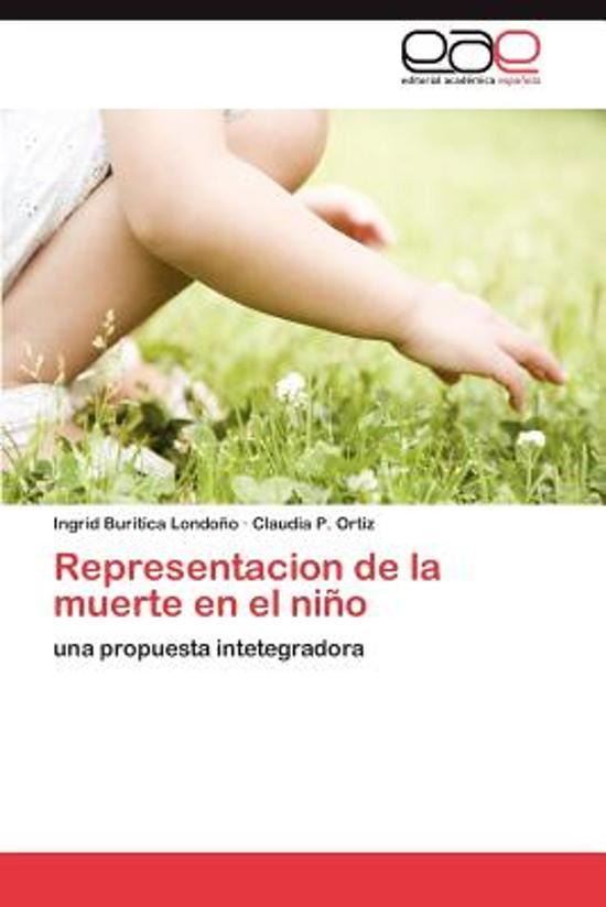 Representacion de La Muerte En El Nino