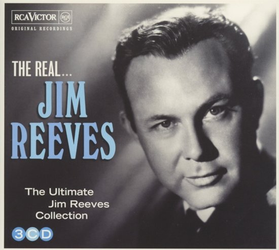 The Real... Jim Reeves (The Ultimate Collection)